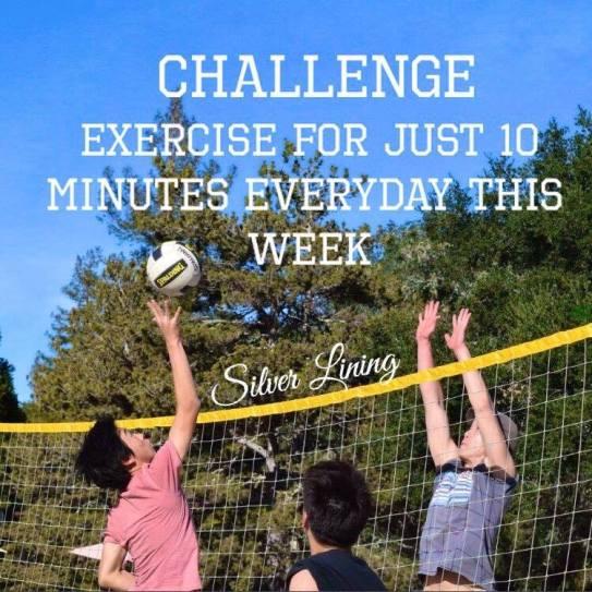 https://silverliningcommunity.wordpress.com/2016/04/04/challenge-exercise-for-10-mins-everyday/