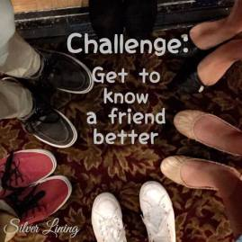 https://silverliningcommunity.wordpress.com/2016/05/23/challenge-get-to-know-a-friend-better/