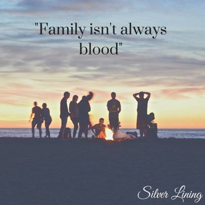 https://silverliningcommunity.wordpress.com/2016/07/28/family-is-not-always-blood/comment-page-1/#comment-336