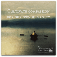 It is important to cultivate compassion for our own humanity. When our hearts open to our own suffering, we begin to also be more accepting of others and to realize that they too have the same struggles. ~Rabbi Jeff Roth