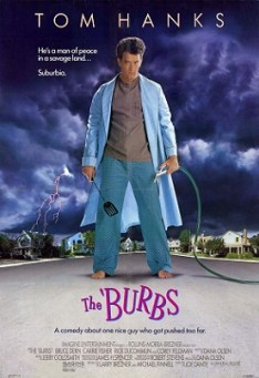 - The Burbs 1989
