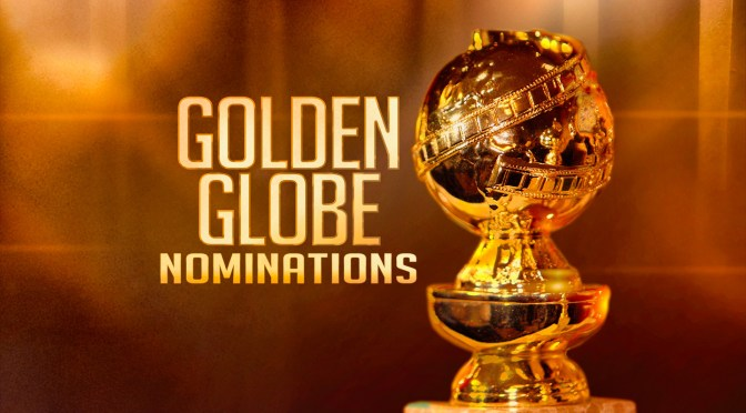Awards News: Golden Globe Movie Nominees Announced
