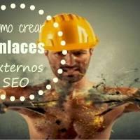 Cómo crear enlaces externos seo en tu blog