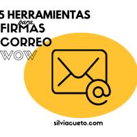 {Infografía} Cómo hacer una firma de correo electrónico efecto WOW