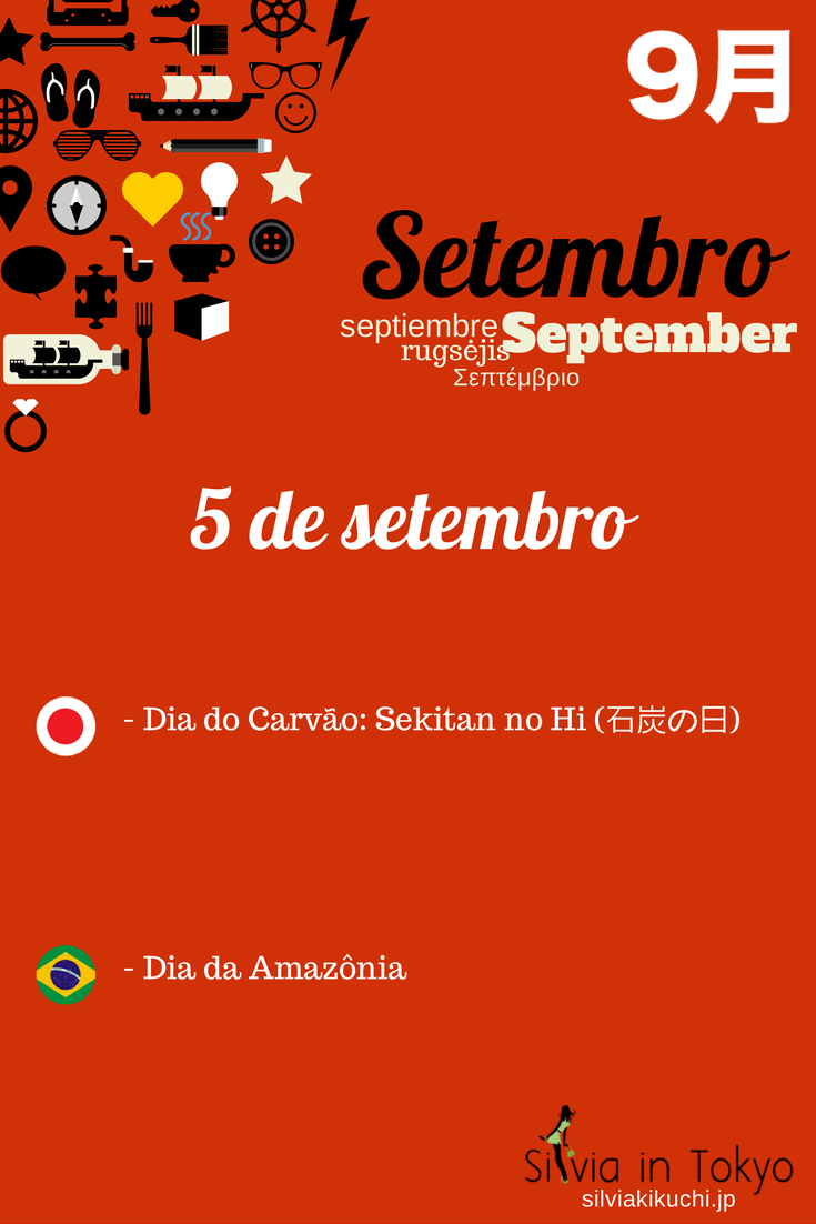 Dia do Carvão: Sekitan no Hi (石炭の日) - 5 de setembro