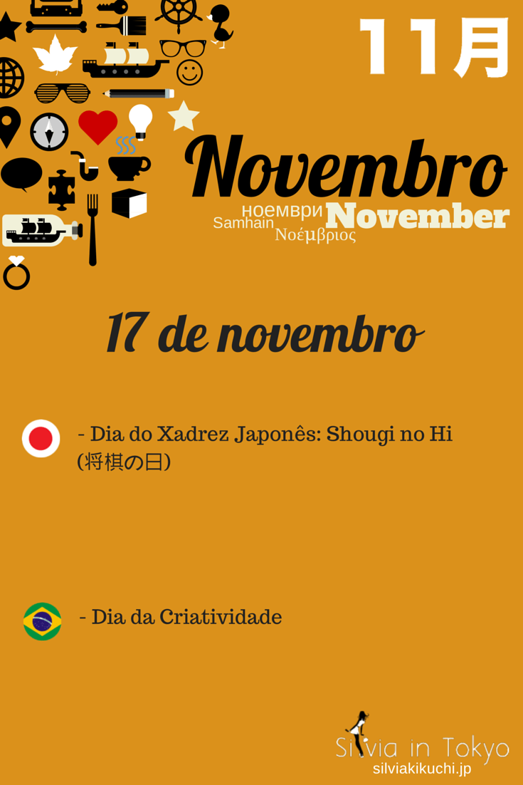 Dia do Xadrez Japonês: Shougi no Hi (将棋の日) - 17 de novembro