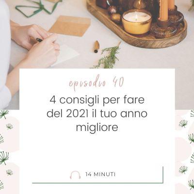 040: 4 consigli per fare del 2021 il tuo anno migliore