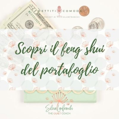 Attira più prosperità: scopri il feng shui del portafoglio
