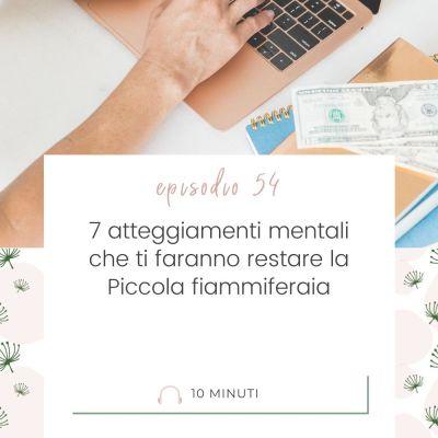 7 atteggiamenti mentali che ti fanno restare la Piccola fiammiferaia [MC54]