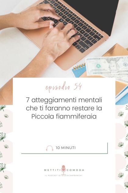 7 atteggiamenti mentali che ti fanno restare la Piccola fiammiferaia - Silvia Lanfranchi - Mettiti comoda