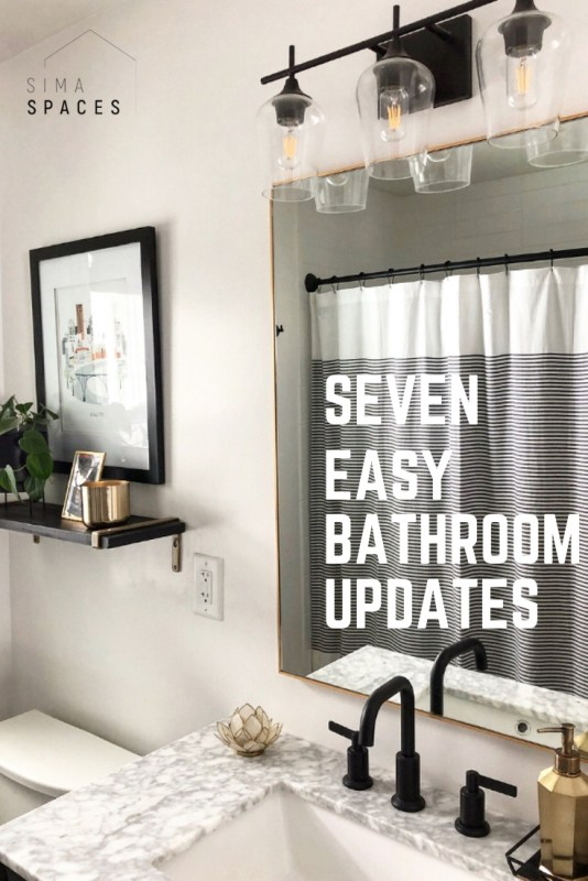Seven Easy Bathroom Updates | Sima Spaces Sunday Seven
