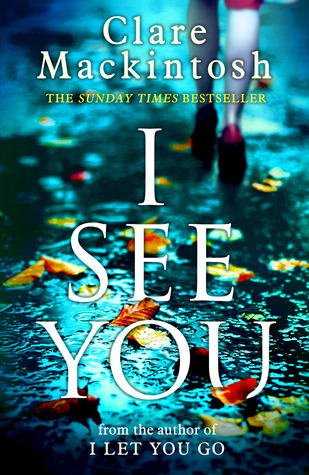 Cover of the book I See You by Clare Mackintosh