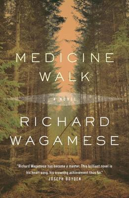 "Cover of the novel ""Medicine Walk"" by Richard Wagamese"