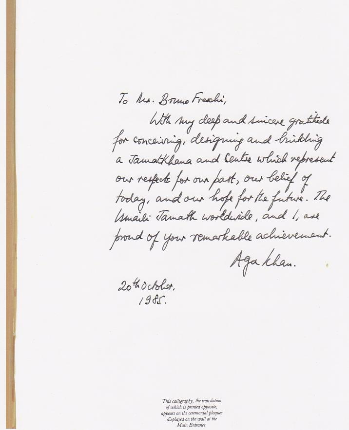 """His Highness the Aga Khan's appreciative note to Mr. Bruno Freschi for his """"remarkable achievement"""". Message written in the architect's personal volume of the Ismaili Centre Souvenir publication. Image: Bruno Freschi Collection, 1985"""