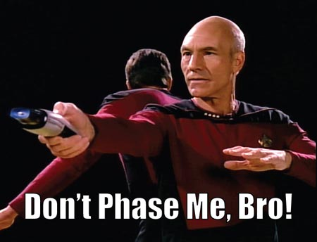 dont' phase me bro