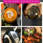 A collage of images with caption - Recipe Recap - the top 10 most loved posts of 2019