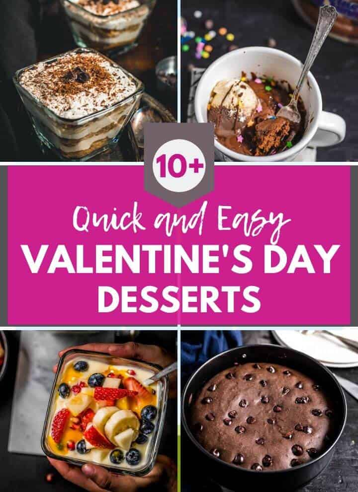 A collage of dessert images with a caption quick and easy Valentine's day desserts