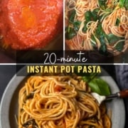 In the top left is a picture of pasta, water, and sauce in the instant pot, the top right show fully cooked instant pot spaghetti and at the bottom is a light grey plate with a pile of spaghetti with a fork to the right, the words 20 minute instant pot pasta are in the middle.