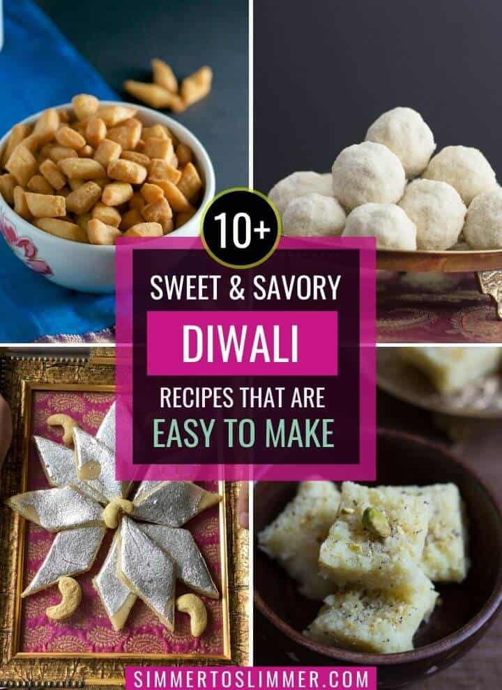 A collage of images with a caption sweet and savory Diwali recipes that are easy to make