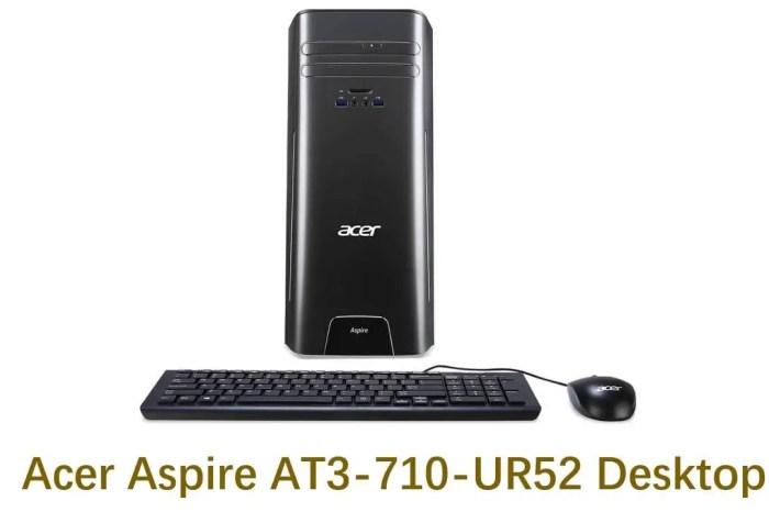 The Review of Acer Aspire AT3-710-UR52 Desktop