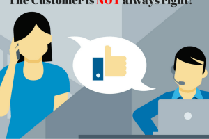 The Customer is NOT always right!