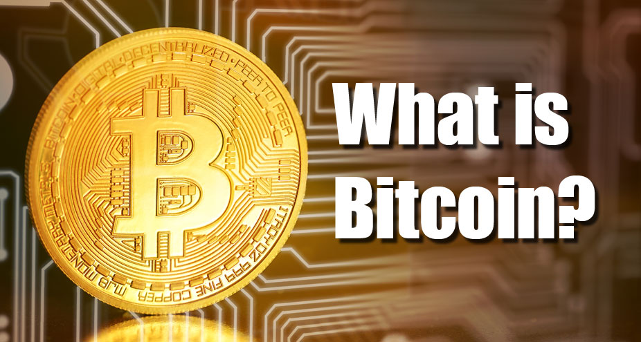 What Is Bitcoin