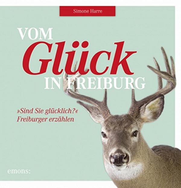 Simone Harre: Vom Glück in Freiburg