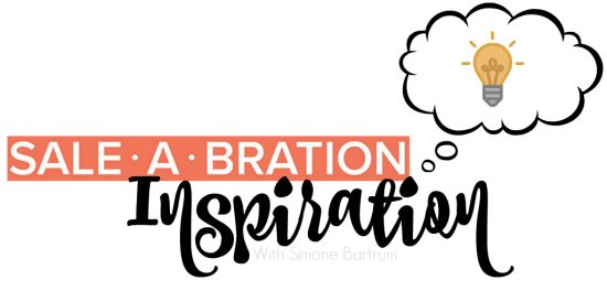 Sale-a-bration Inspiration with Simone Bartrum