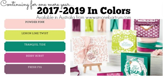 Stampin' Up! Colour Revamp - The 2017-2019 In Colors
