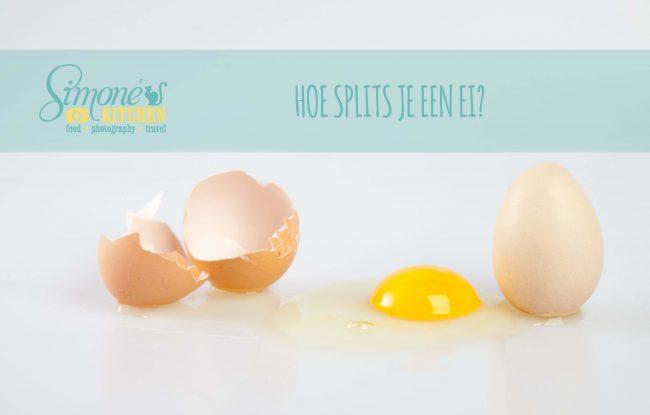 Hoe splits je een ei