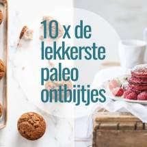 10 keer de lekkerste paleo ontbijtjes