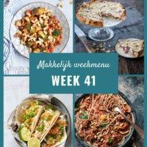 Makkelijk weekmenu voor week 41