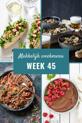 Makkelijk weekmenu voor week 45