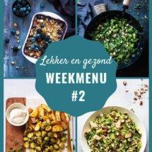Lekker en gezond weekmenu