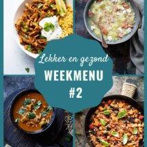 lekker en gezond weekmenu week 2