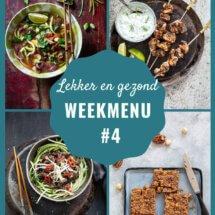 week 4 lekker en gezond weekmenu