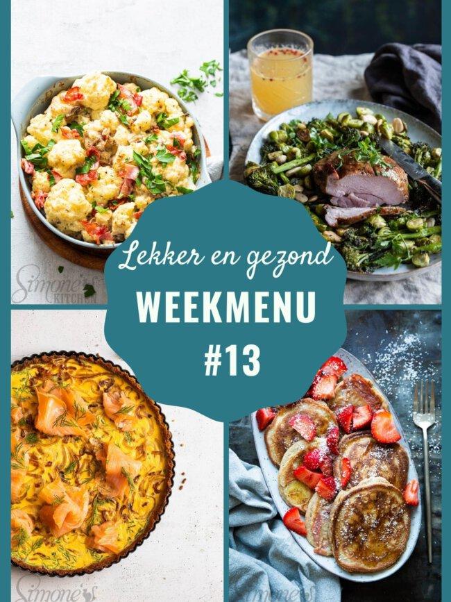 Lekker en gezond weekmenu voor week 13