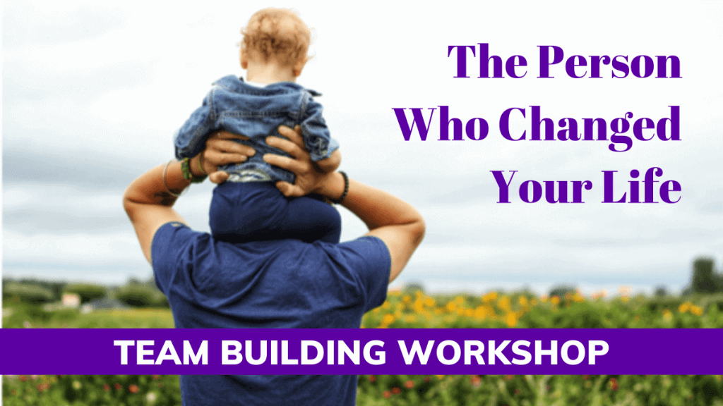 Team Building Events San Diego: The Person Who Changed Your Life
