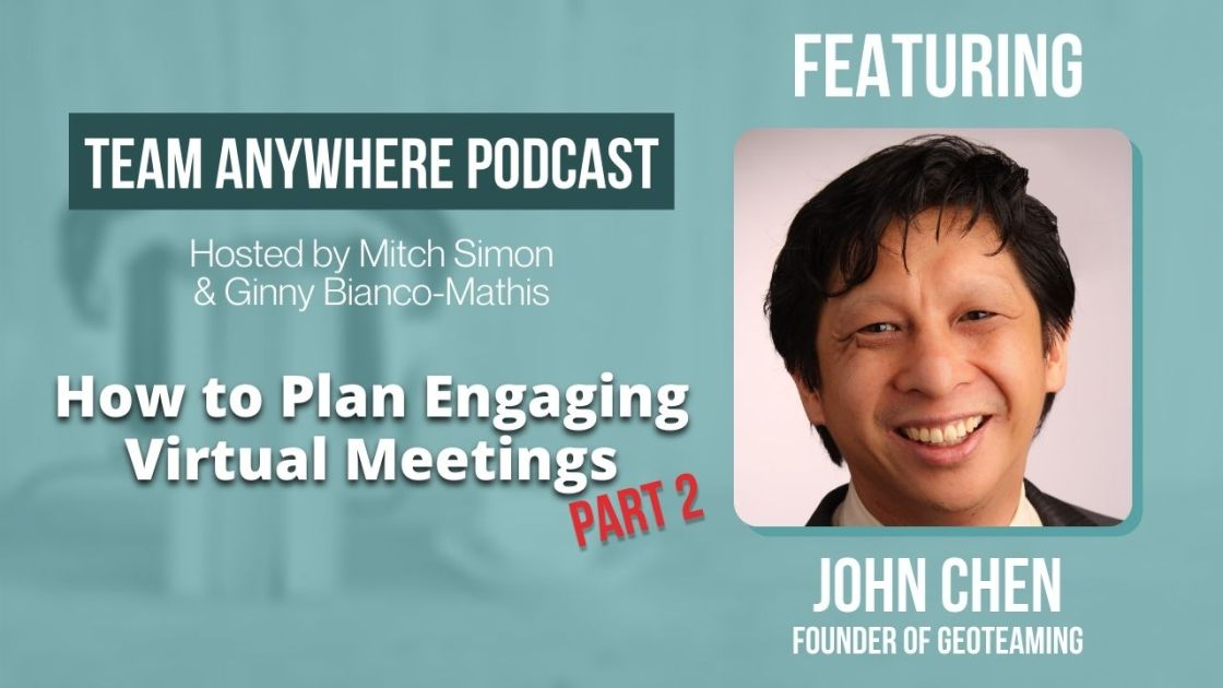 EP 23 how to plan engaging virtual meetings part 2 team anywhere leadership skills