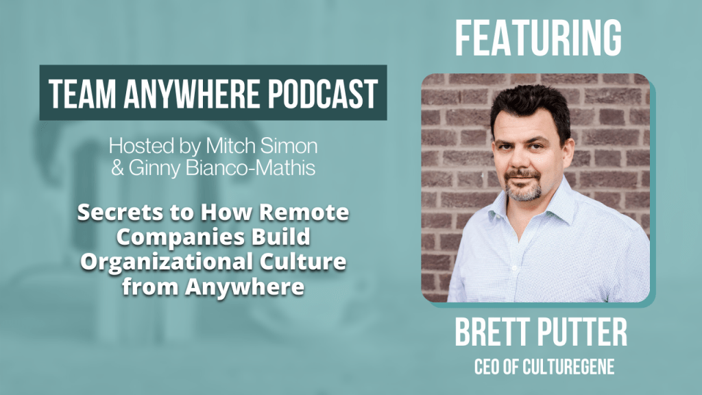 Organizational Culture Secrets to How Remote Companies Build Organizational Culture from Anywhere