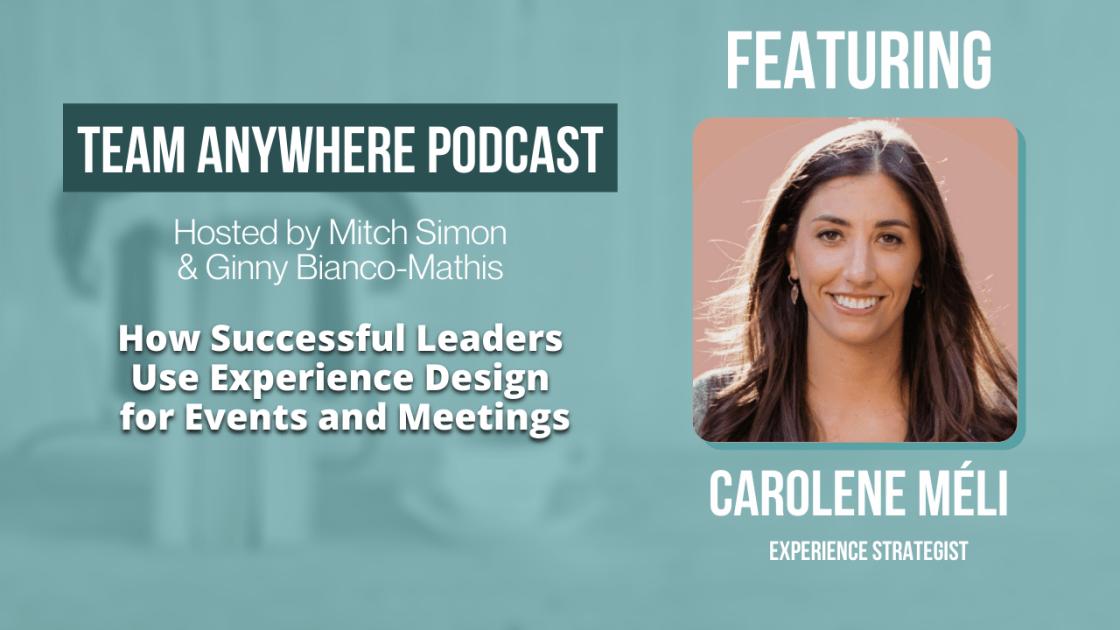 Experience Design for Meetings Carolene Meli