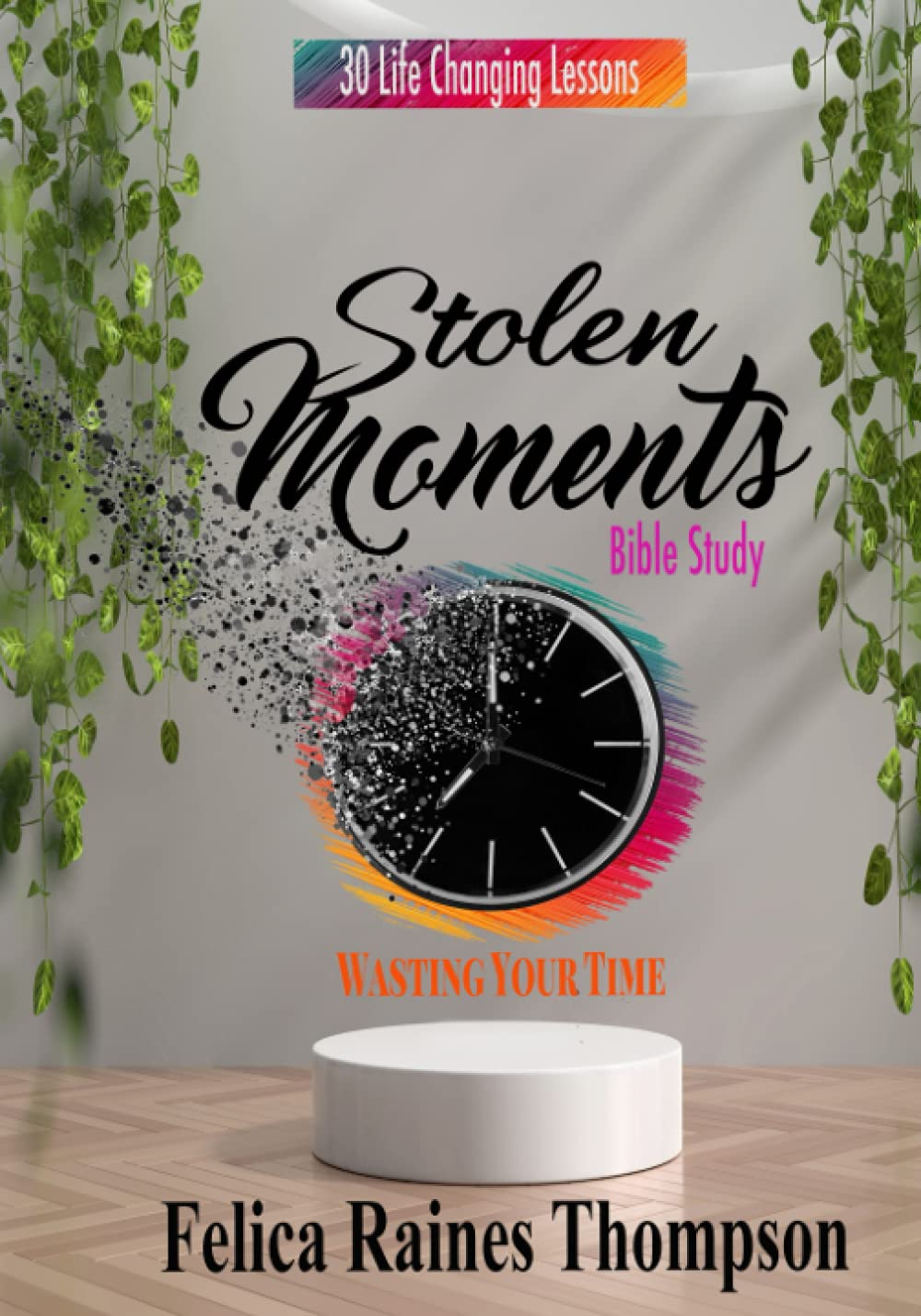 New Release! Stolen Moments Bible Study