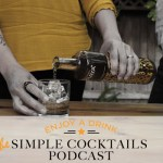 Podcast 56- Jellybeans, Jäger, Tequila Old Fashioned