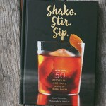 Book Review: Shake. Stir. Sip.