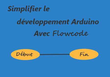 Illustration tutoriel utilisation de flowcode avec Arduino