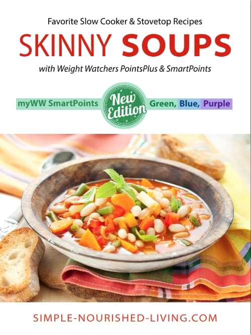 Skinny Soup Recipes eBook updated with myWW SmartPoints for the Green, Blue and Purple plans