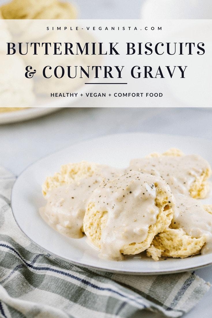 Vegan Buttermilk Biscuits & Country Gravy