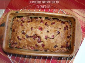 Cranberry walnut bread with less sugar, whole wheat flour