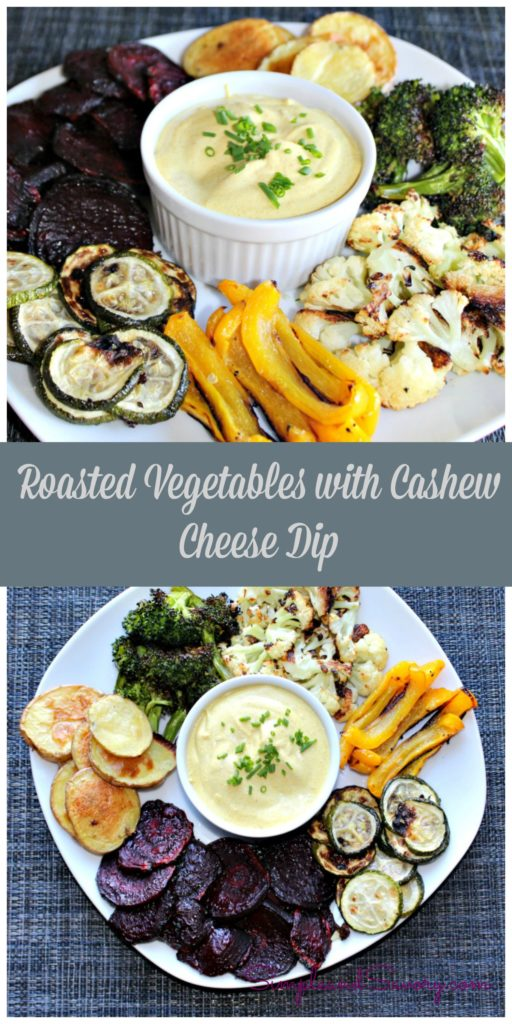 Roasted Vegetables with Cashew Cheese Dip Simple and Savory.com