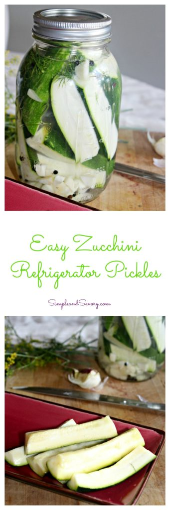 Easy Zucchini Refrigerator Pickles made with fresh and wholesome ingredients SimpleandSavory.com